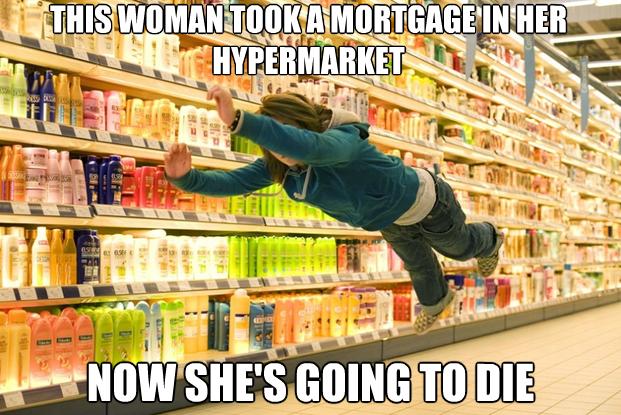 Hypermarket mortgage meme
