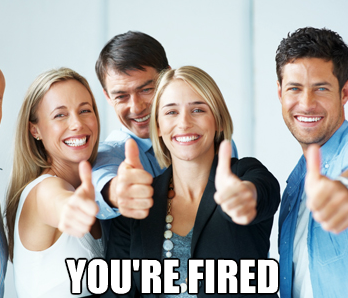 You're fired meme