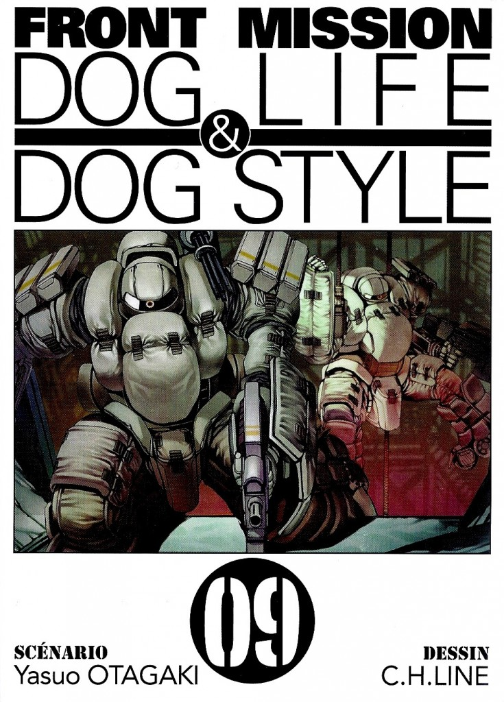 Front Mission Dog Life & Dog Style Tome 9
