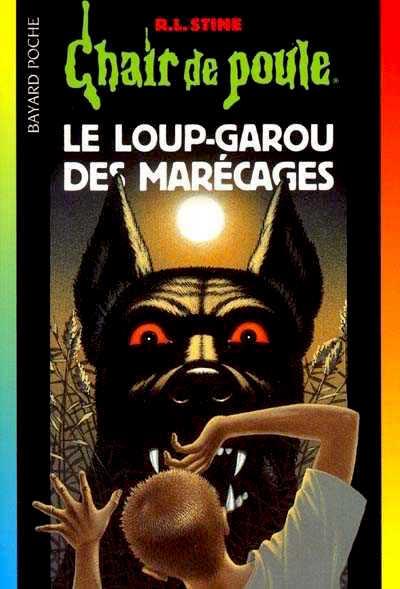 Chair-De-Poule-Loup-Garou-Marecages